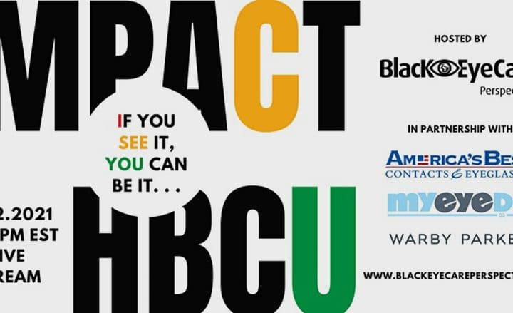 Black EyeCare Perspective Will Host Its Second Annual IMPACT HBCU